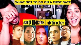 Video JORDINDIAN | What Not To Do On a First Date | Tinder | Jaby Koay & Jana Krumholtz Reaction download in MP3, 3GP, MP4, WEBM, AVI, FLV January 2017