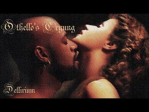 Desdemona - Othello's Crying