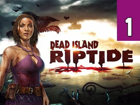 Dead Island Riptide Walkthrough - Part 1 Prologue Sea of Fog Gameplay Commentary