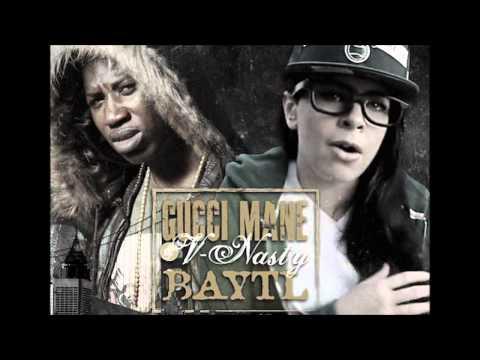 3. Let's Get Faded - Gucci Mane & V Nasty | BAYTL