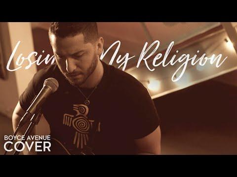 "R.e.m.  ""Losing My Religion"" Cover by Boyce Avenue"