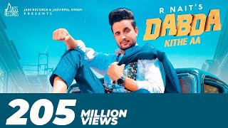 Video Dabda Kithe Aa | ( Full HD) | R Nait Ft. Gurlez Akhtar | Mista Baaz | New Punjabi Songs 2019 download in MP3, 3GP, MP4, WEBM, AVI, FLV January 2017