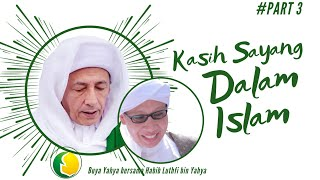 Video Kasih Sayang dalam Islam | Buya Yahya dengan Habib Luthfi bin Yahya (Part 3) | 2016 MP3, 3GP, MP4, WEBM, AVI, FLV April 2019