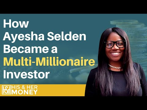How Ayesha Selden Went From the Projects to Multi-Millionaire