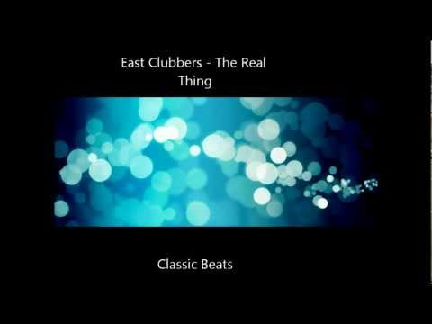 EAST CLUBBERS - The Real Thing (audio)