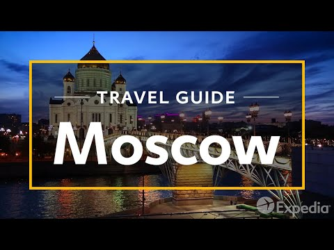 Moscow Vacation Travel Guide