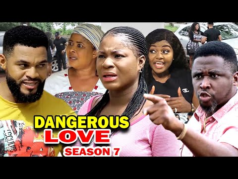 DANGEROUS LOVE SEASON 7 - (New Movie) Destiny Etiko 2020 Latest Nigerian Nollywood Movie Full HD
