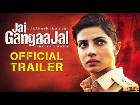 Jai Gangaajal' Official Trailer
