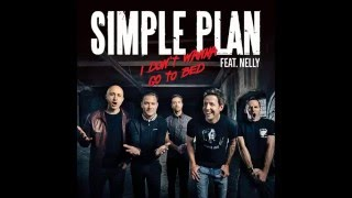 Simple Plan - I Don't Wanna Go To Bed (Audio)