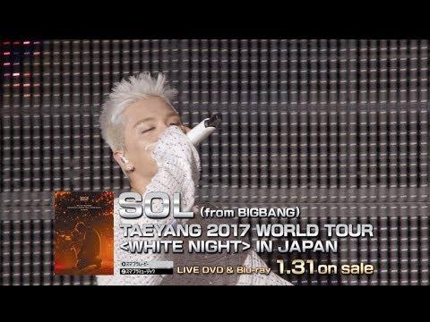 SOL (from BIGBANG) - 'TAEYANG 2017 WORLD TOUR [WHITE NIGHT] IN JAPAN' Trailer