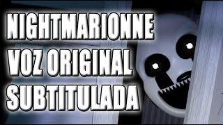 NIGHTMARIONNE VOZ ORIGINAL SUBTITULADA ESPAÑOL / ORIGINAL VOICE