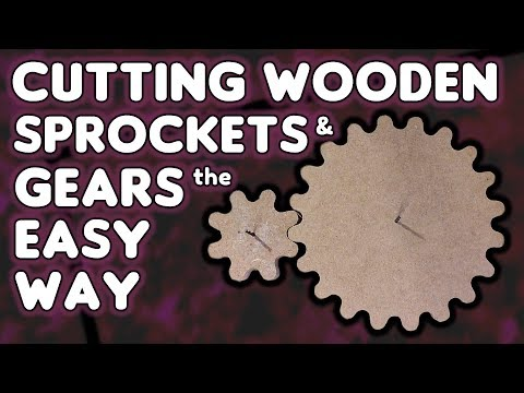 Cutting Wooden Gears & Sprockets The EASY Way - By VegOilGuy