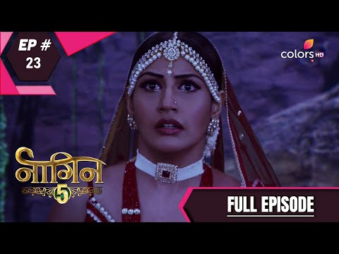 Naagin 5   Full Episode 23   With English Subtitles