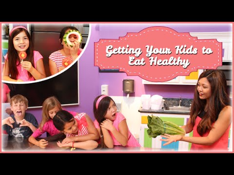 Getting Kids To Eat Healthy!!