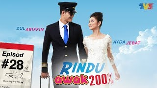 Video Rindu Awak 200% | Episod 28 MP3, 3GP, MP4, WEBM, AVI, FLV Juni 2018
