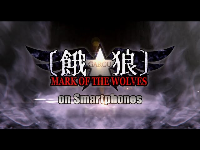 GAROU: MARK OF THE WOLVES Trailer (Google Play)