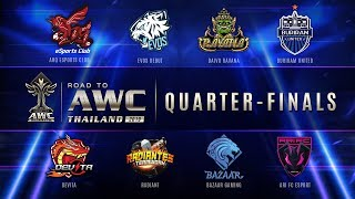 Road to AWC Thailand2019 | Quarter Finals