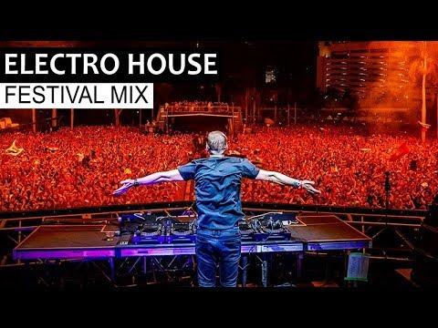 Best Electro House Festival Mix 2018   EDM Party & Bigroom Music