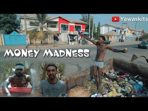 Money Madness (YAWA Skits Episode 7)
