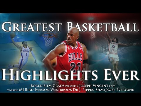 Basketball: Greatest Basketball Highlights Ever
