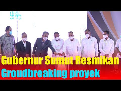 Gubernur Sumut Resmikan Groudbreaking proyek pembangunan PLTGU
