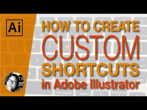 How To Create Custom Shortcuts In Adobe Illustrator