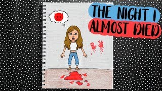 Video DRAW MY LIFE: THE NIGHT I ALMOST DIED MP3, 3GP, MP4, WEBM, AVI, FLV Desember 2018