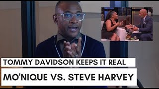 Tommy Davidson REAL On 'Mo'Nique Vs. Steve', African Americans Only Beef In Public