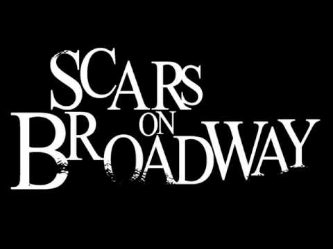 Scars On Broadway - Insane