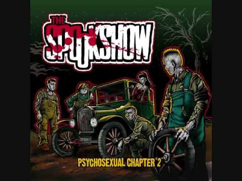 Spookshow - The Spookshow - Psychosexual Chapter 2 - All I Want Is To Poke Your Eyes Out.