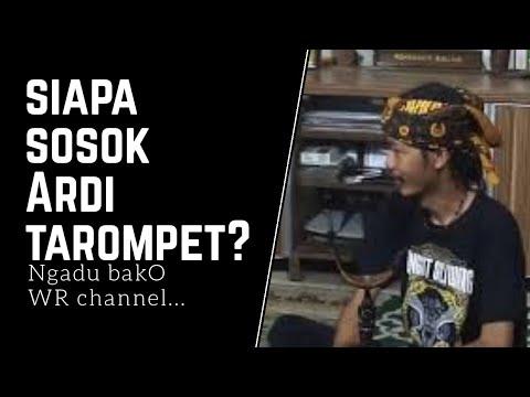 Mengungkap siapa sosok Ardi Tarompet!!! #Part1 Ngadu bakO bareng Tarompeters