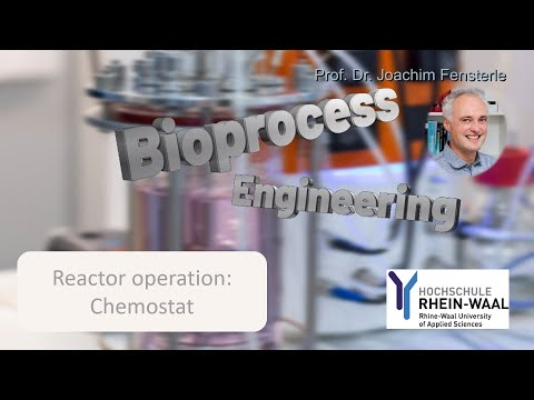 Bioprocess Engineering - Reactor Operation: Chemostat