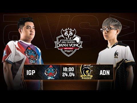 IGP Gaming vs Adonis Esports - Vòng 13 Ngày 1 - Đấu Trường Danh Vọng Mùa Xuân 2019 - Thời lượng: 1:38:03.