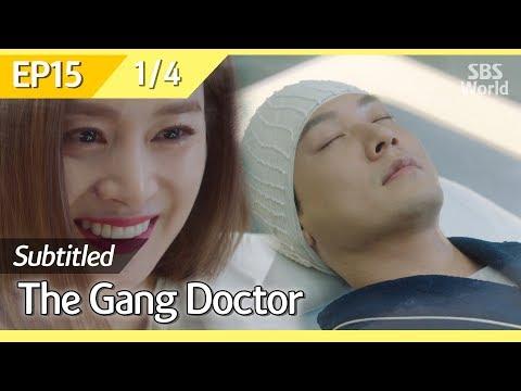 [CC/FULL] The Gang Doctor(Yong-pal) EP15 (1/4) | 용팔이