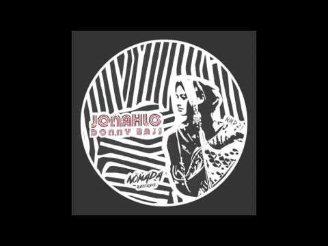 Jonahlo - Donny Bass (Original Mix) (видео)