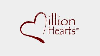 Million Hearts: Preventing Heart Attacks And Strokes