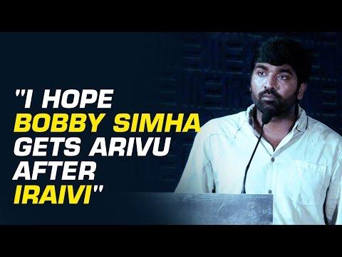 Vijay-Sethupathi--I-hope-Bobby-Simha-gets-arivu-after-Iraivi