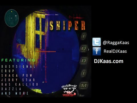 Sniper Riddim Mix featuring Busy Signal, Dazzla, Erup, Jerry Star, Ras Kalliko, Slo Mo and more! | Dj Kaas