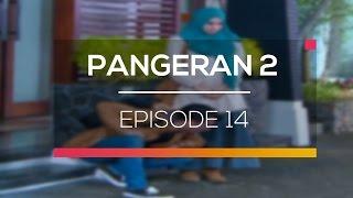 Nonton Pangeran 2 - Episode 14 Film Subtitle Indonesia Streaming Movie Download