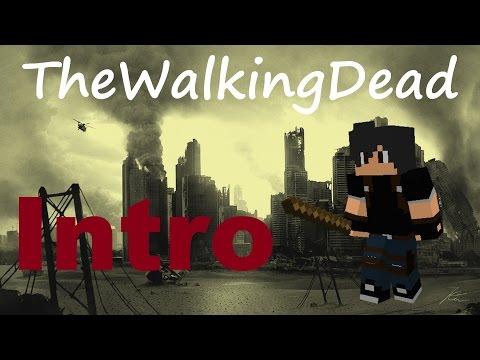 \ The Walking Dead \ #Intro \ Minecraft-Fr-Rp-HunterZ \