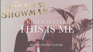 Video The Greatest Showman - This Is Me (Piano Cover) [Keala Settle] +Sheets MP3, 3GP, MP4, WEBM, AVI, FLV Agustus 2018