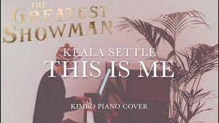 Video The Greatest Showman - This Is Me (Piano Cover) [Keala Settle] +Sheets MP3, 3GP, MP4, WEBM, AVI, FLV Januari 2018