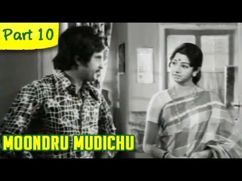 Moondru Mudichu - 10/12 - Rajnikanth, Sridevi, Kamal Haasan - Super Hit Romantic Movie