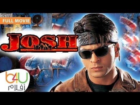 Josh - FULL MOVIE   الفيلم الهندي جوش كامل مترجم للعربية - شاروخان و ايشواريا راي