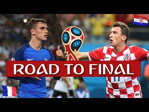 FRANCE VS CROATIA : ROAD TO FINAL WORLDCUP 2018