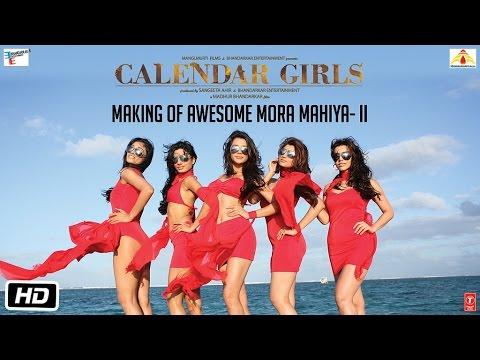 The making of Awesome Mora Mahiya II | Calendar Girls