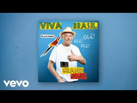"Et c'est reparti avec Grand Jojo - ""Viva Brasil"" !"
