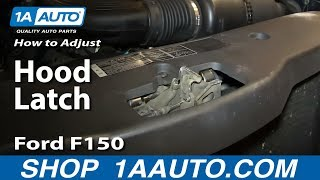 Why and How to Adjust a Hood Latch to Stop a Rattle Ford F150 and most vehicles