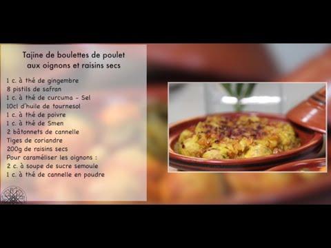 Tajine poulet à la sauce tomate et Tajine aux oignons et raisins secs