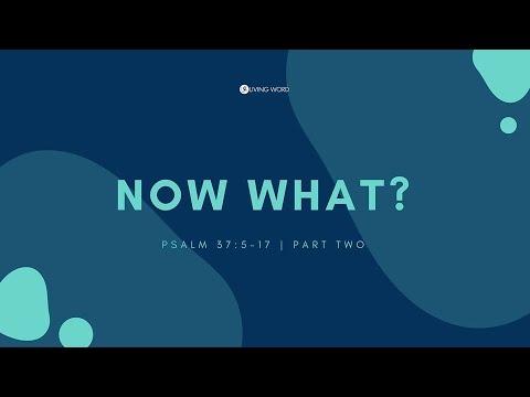 """Now What? Part 2 - Pastor Carmelo """"Mel"""" B. Caparros II"""
